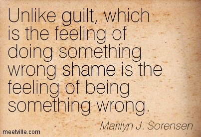 Quotation-Marilyn-J-Sorensen-shame-guilt-Meetville-Quotes-146021